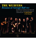 THE WEAVERS - Reunion at Carnegie Hall - CD